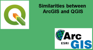 Similarities between ArcGIS and QGIS