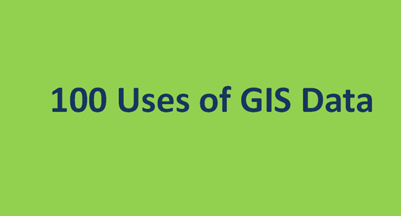 100 Uses of GIS Data